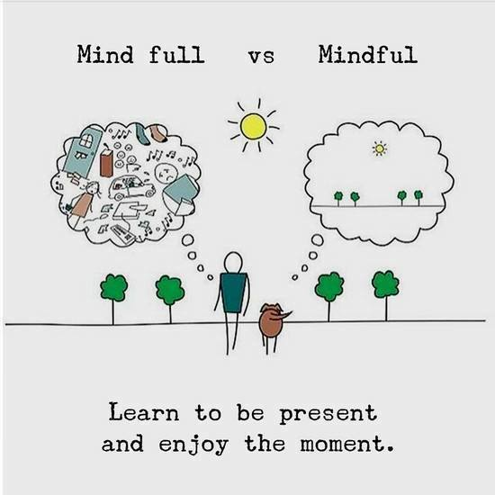Learn to be present and enjoy the moment